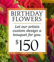 Custom Design Birthday Bouquet $150