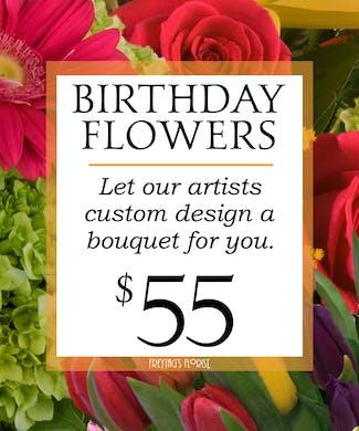 Custom Design Birthday Bouquet $55