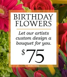 Custom Design Birthday Bouquet $75