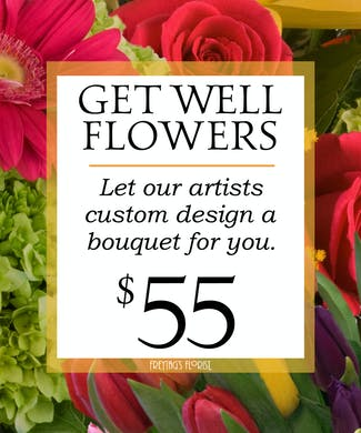 Custom Design Get Well Bouquet $55