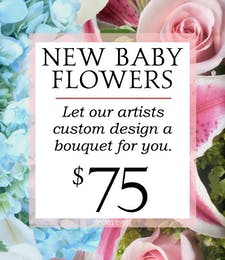 Custom Design New Baby Bouquet $75